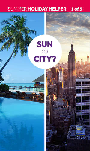 Holiday Helper - sun or city?